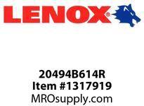 Lenox 20494B614R RECIPS-B614R 6 X3/4X035X14 - 150X20X09X18