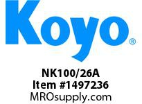 Koyo Bearing NK100/26A NEEDLE ROLLER BEARING SOLID RACE CAGED BEARING