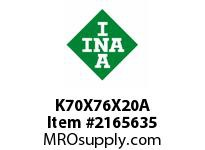 INA K70X76X20A Needle roller cage assembly
