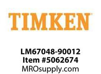 TIMKEN LM67048-90012 TRB Single Assembly Prec. <4 OD