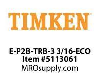 TIMKEN E-P2B-TRB-3 3/16-ECO TRB Pillow Block Assembly