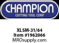 Champion XL5M-31/64 BRUTE PLATINUMSPLIT PT DRILL