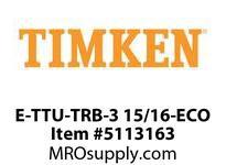 E-TTU-TRB-3 15/16-ECO