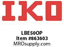 IKO LBE50OP LBE - SERIES