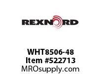 REXNORD WHT8506-48 WHT8506-48 134889