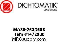 Dichtomatik MA36-25X35X8 SYMMETRICAL SEAL POLYURETHANE 92 DURO SYMMETRICAL U-CUP METRIC