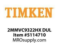 TIMKEN 2MMVC9322HX DUL Ball High Speed Super Precision