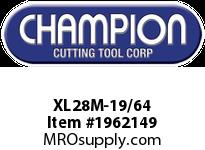 Champion XL28M-19/64 BRUTE MECHANICS LENGTH DRILL