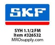 SKF-Bearing SYH 1.1/2 FM