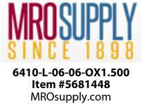 6410-L-06-06-OX1.500