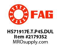 FAG HS71917E.T.P4S.DUL SUPER PRECISION ANGULAR CONTACT BAL
