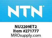 NTN NU2209ET2 CYLINDRICAL ROLLER BRG