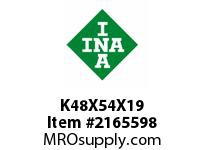 INA K48X54X19 Needle roller cage assembly