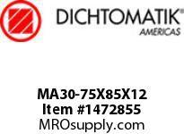 Dichtomatik MA30-75X85X12 ROD SEAL POLYURETHANE 92 DURO ROD SEAL METRIC