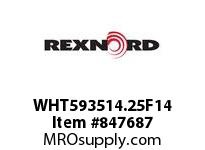 REXNORD WHT593514.25F14 OBSOLETE-NO REPLACEMENT CONTACT PLANT FOR ACCURATE DESCRIPT
