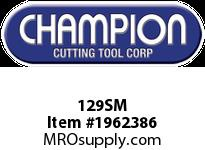 Champion 129SM #1705 SCREW MACHINE DRILLS