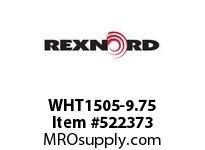 REXNORD WHT1505-9.75 WHT1505-9.75 173190
