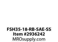 FSH35-18-RB-SAE-SS