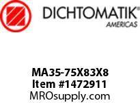Dichtomatik MA35-75X83X8 ROD SEAL POLYURETHANE 92 DURO ROD SEAL METRIC